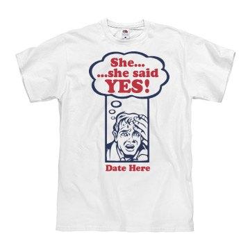 She Said YES Groom