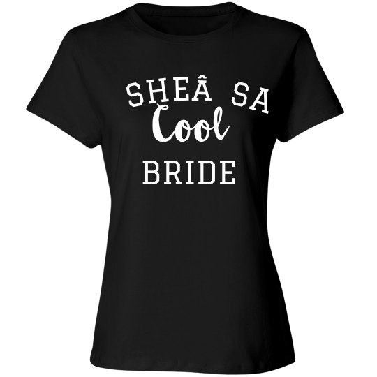 She's A Cool Bride Bachelorette Tee