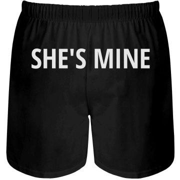 She's Mine Mens Boxers