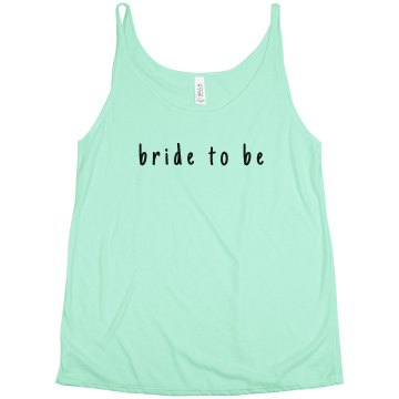 Simple Trendy Bride To Be