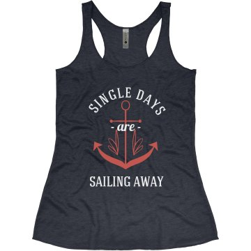 Single Days Sailing Away