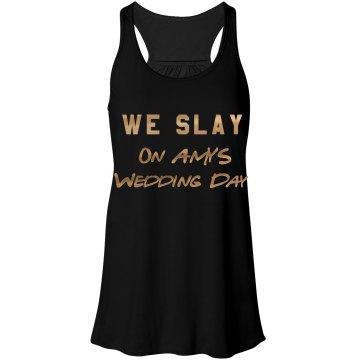 Slay Bridesmaids