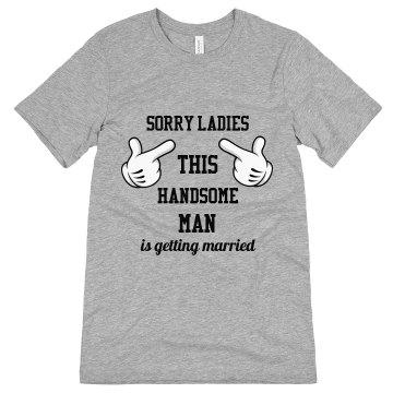 Sorry Ladies, Handsome Man is Getting Married