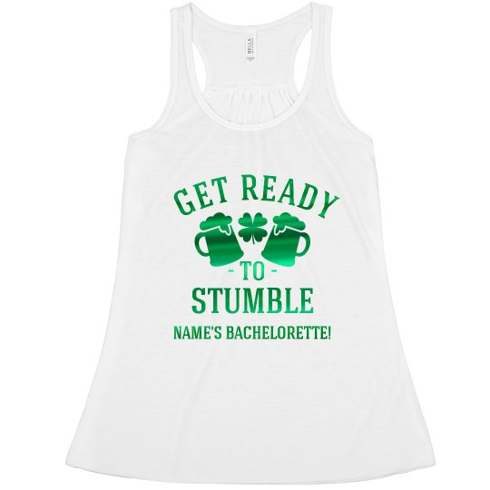 St. Patrick's Stumble Bachelorette