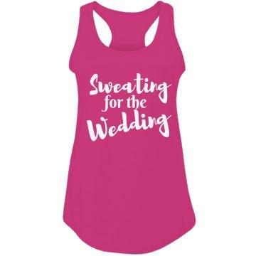 Sweating for Wedding Tank Top