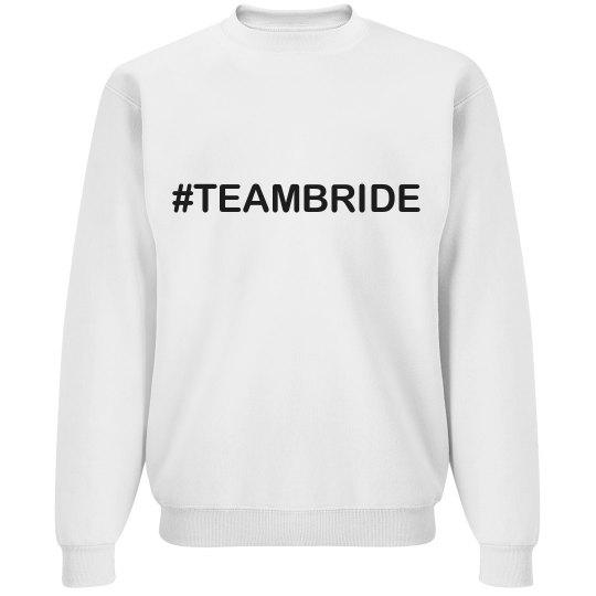 Team Bride - Hashtag