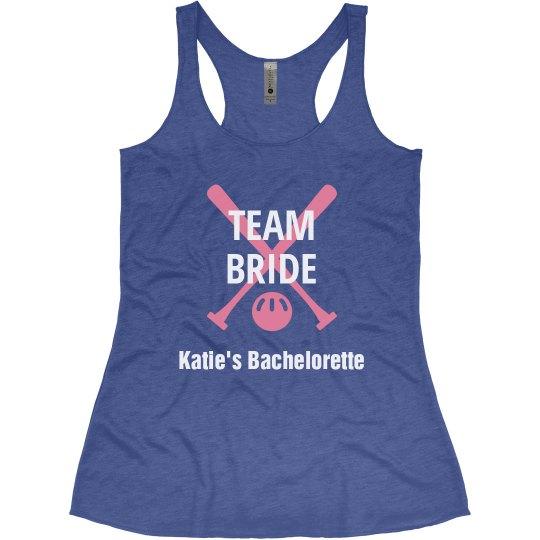 Team Bride Baseball Bachelorette