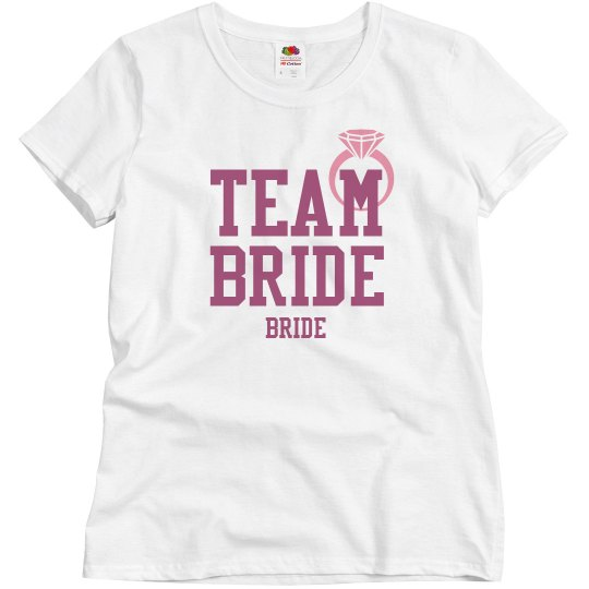 Team Bride for the Bride