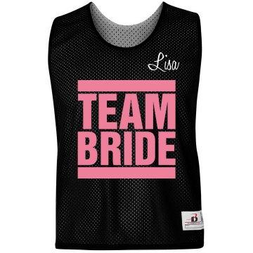 Team Bride w/ Back
