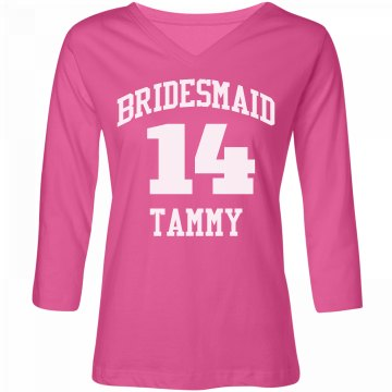 Team Bridesmaid With Year