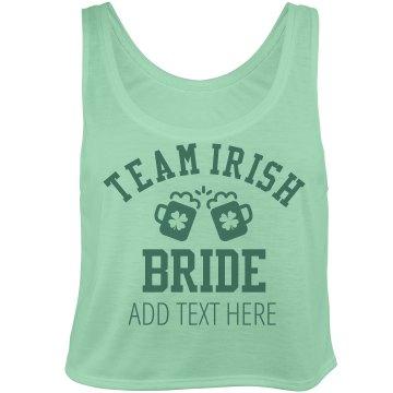 Team Irish Bride Bachelorette