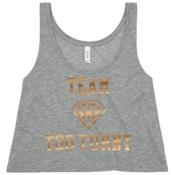Team Too Turnt Tank D
