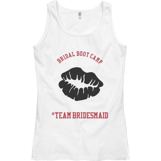 #TeamBRIDESMAID