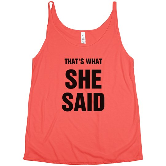 That's What She Said Bachelorett