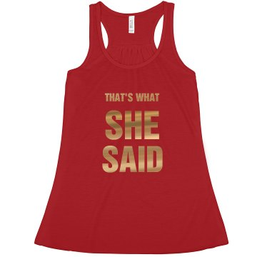 That's What She Said Bachelorette Tank Top