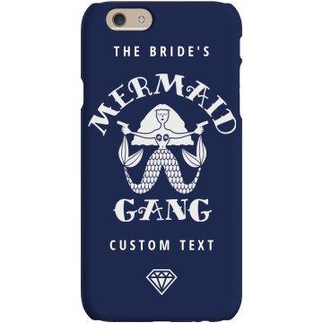 The Bride's Mermaid Gang Party Custom Phone Case Gift