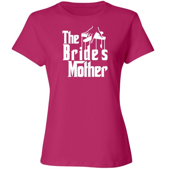 The brides mother shirt