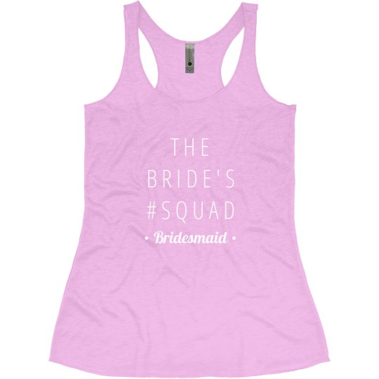 The Bride's Squad Bridesmaid
