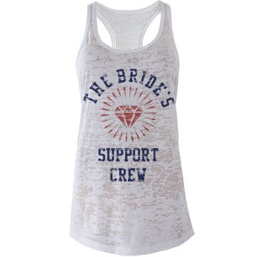 The brides support crew