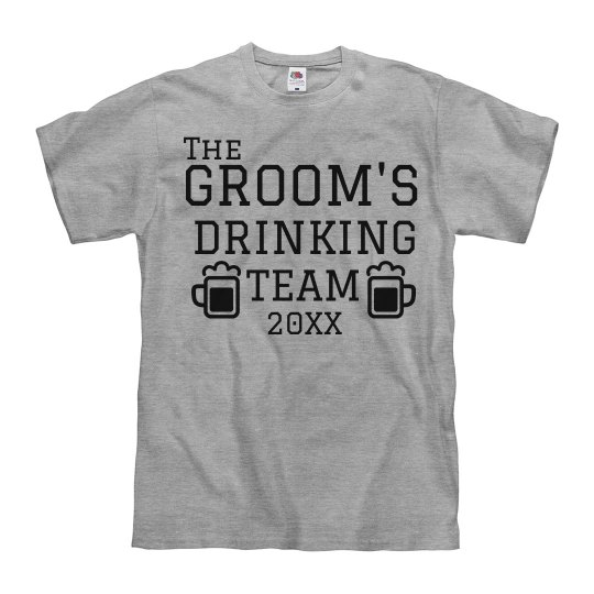 The Groom's Drinking Team