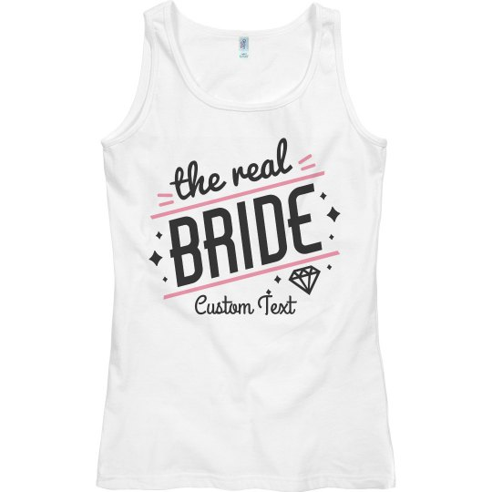 The Real Bride Custom Bachelorette