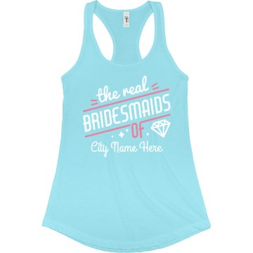 The Real Bridesmaids Custom City