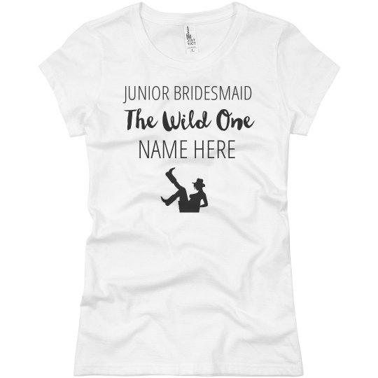 The Wild One Custom Junior Bridesmaid Name