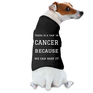 There is a 'can' dog shirt