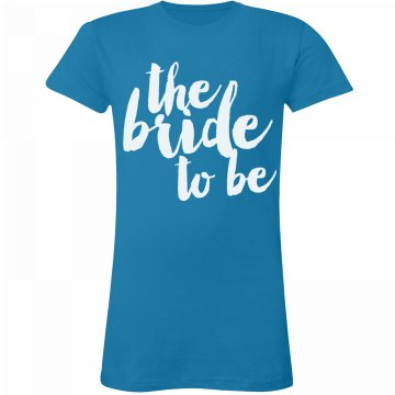 Trendy Bride to Be Tee