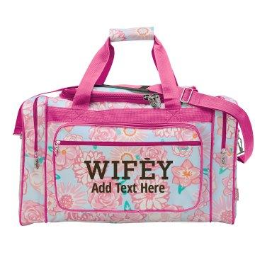 Trendy Custom Wife Bag