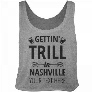Trill In Nashville Bachelorette