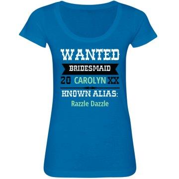 Wanted Bridesmaid
