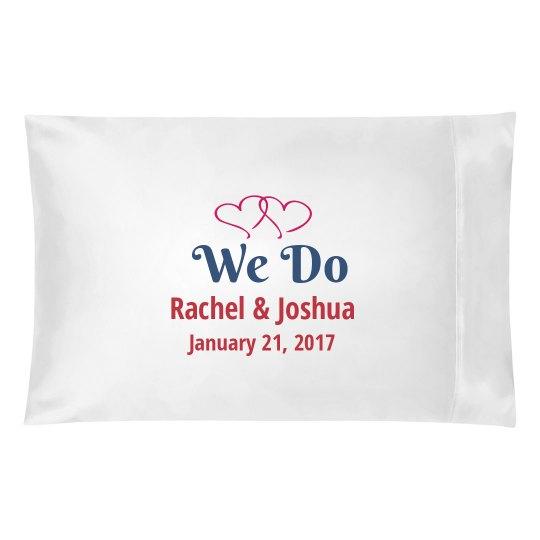 We Do Wedding Pillow