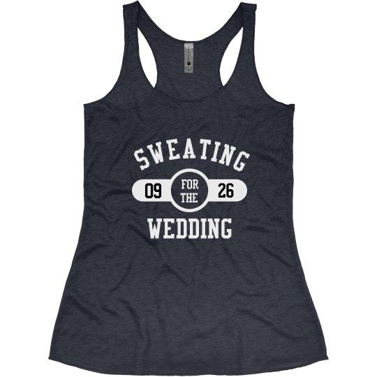 Wedding Workout Sweat