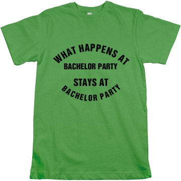 What Happens at Bachelor Party