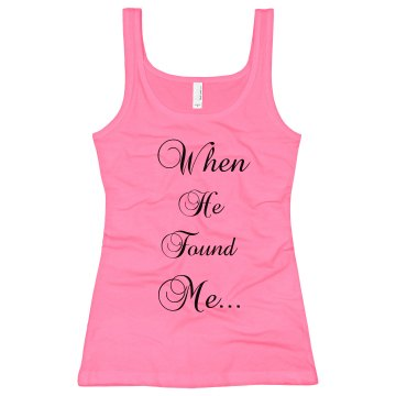 When He Found Me