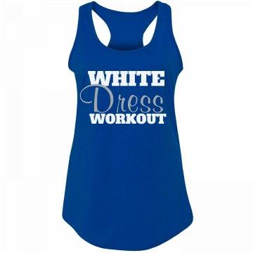 White Dress Workout