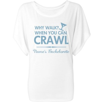 Why Walk When You Can Crawl