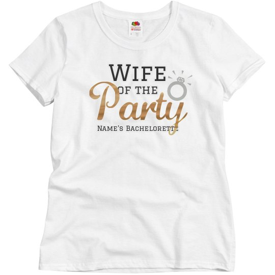 Wife Of The Party Custom Text