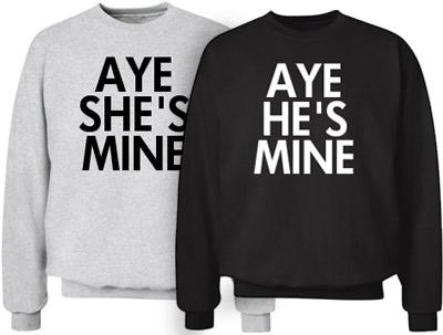 Aye She's Mine