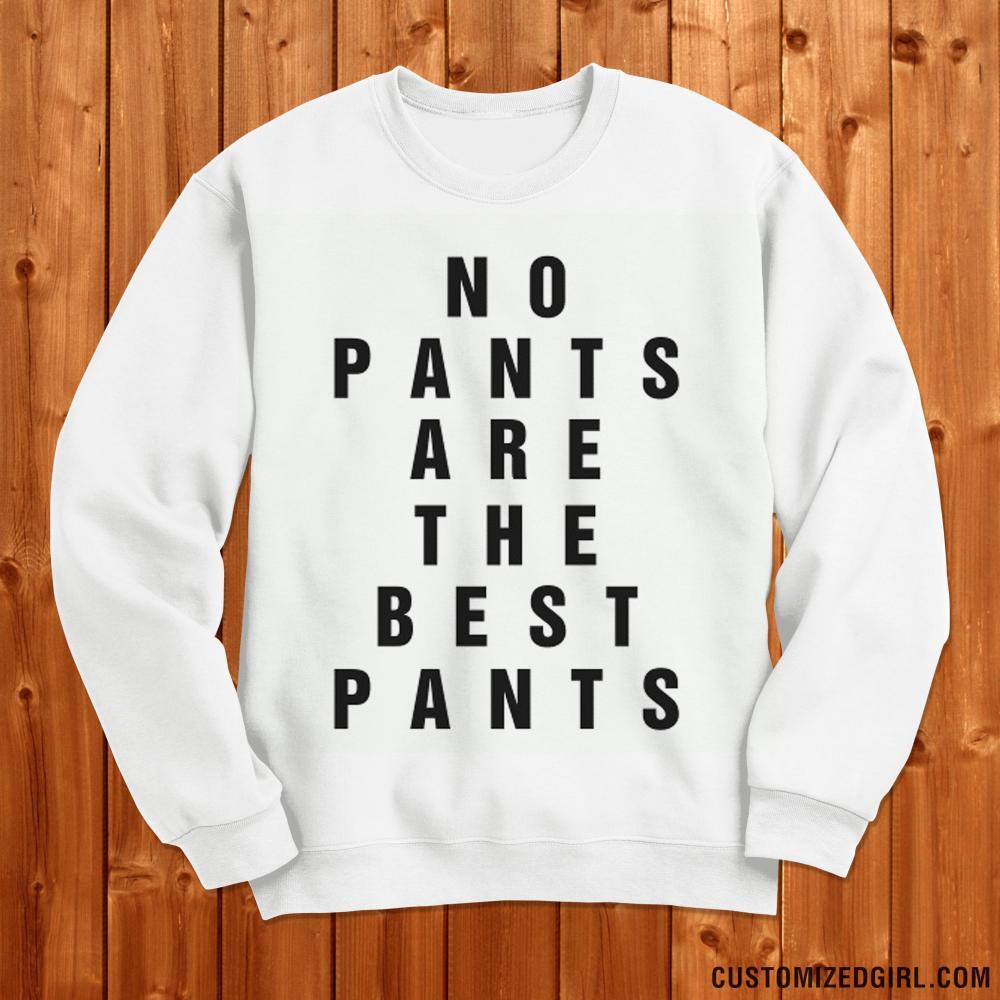 No Pants Best Pants
