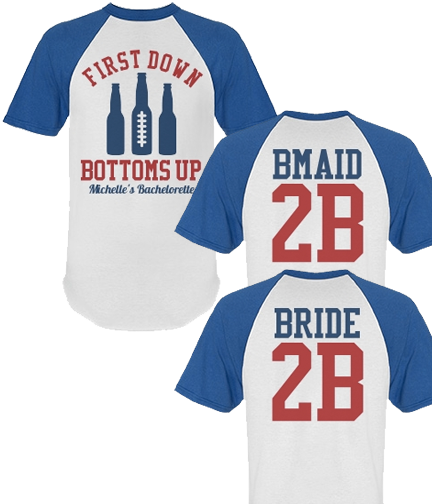 Football Bachelorette Bride To Be First Down Shirt