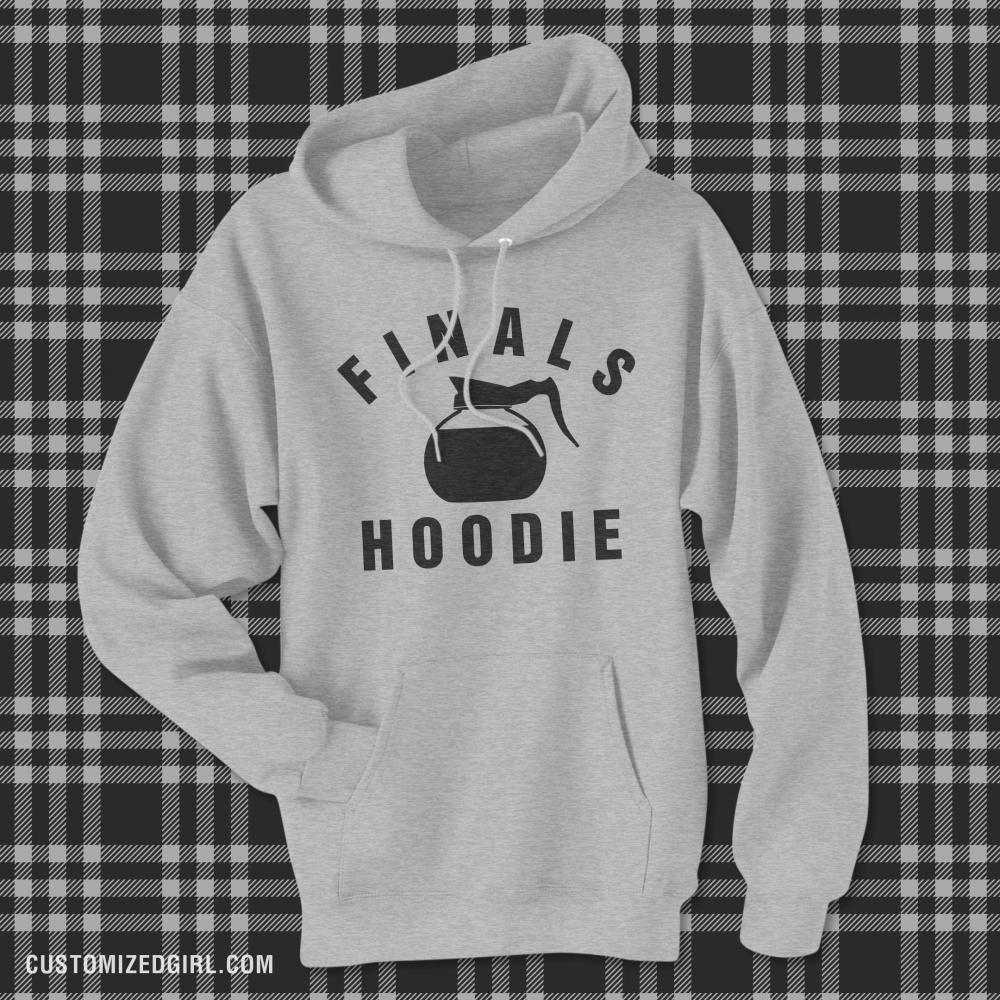 My College Finals Hoodie