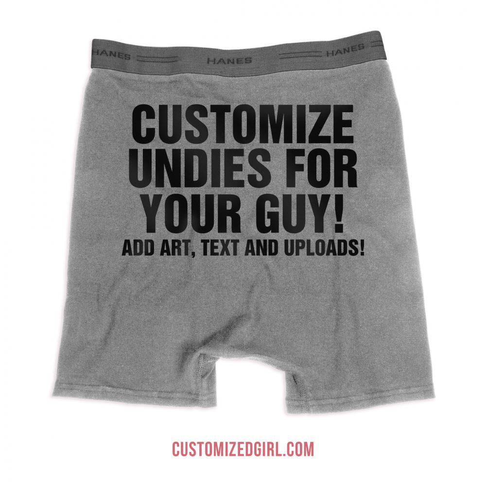 Customize Undies for Your Guy