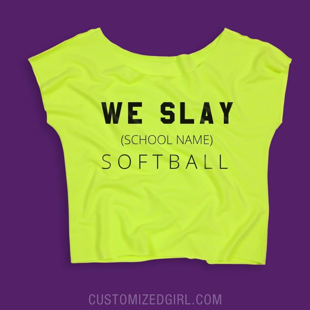 We Slay Custom Softball Team