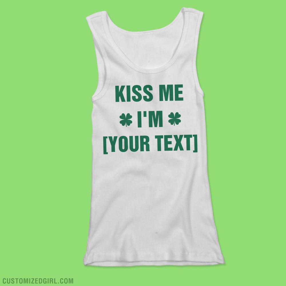 Kiss Me Custom St Patricks Tanks