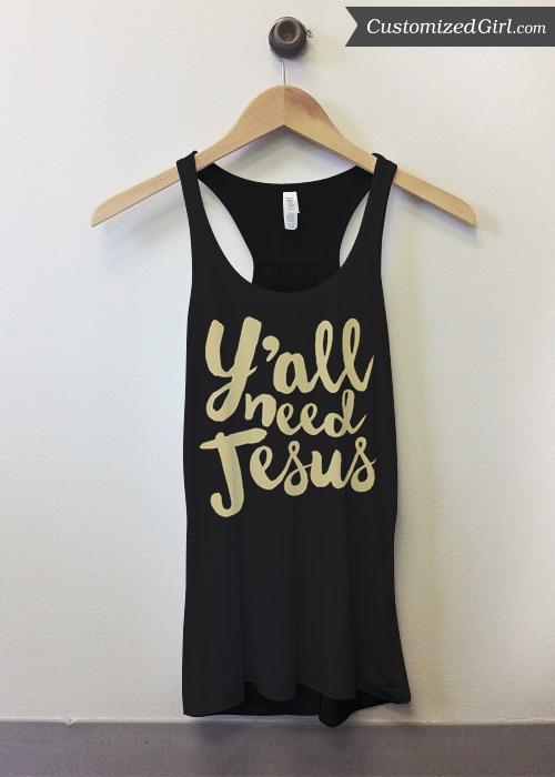 Y'all Need Jesus Metallic Text