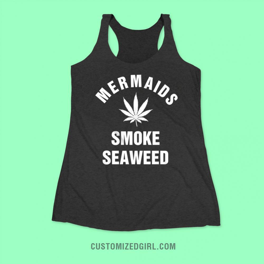 Mermaids Smoke Seaweed Beach Top