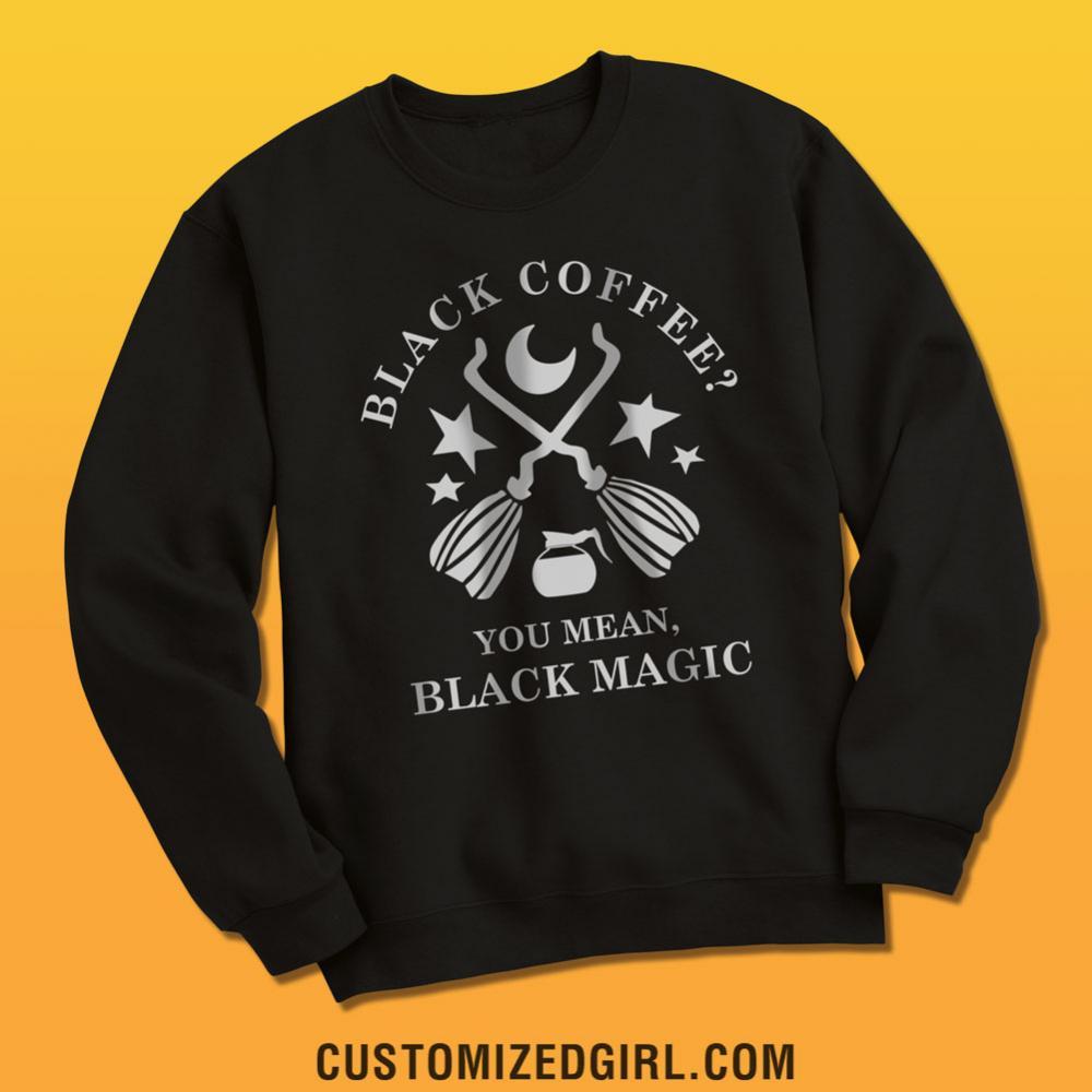 Black Coffee Or Black Magic