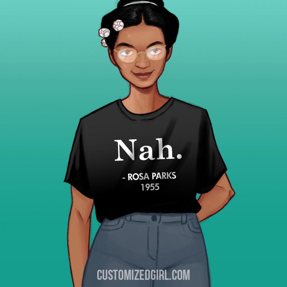 Rosa Parks Said Nah